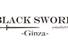 BLACK SWORD -GINZA-